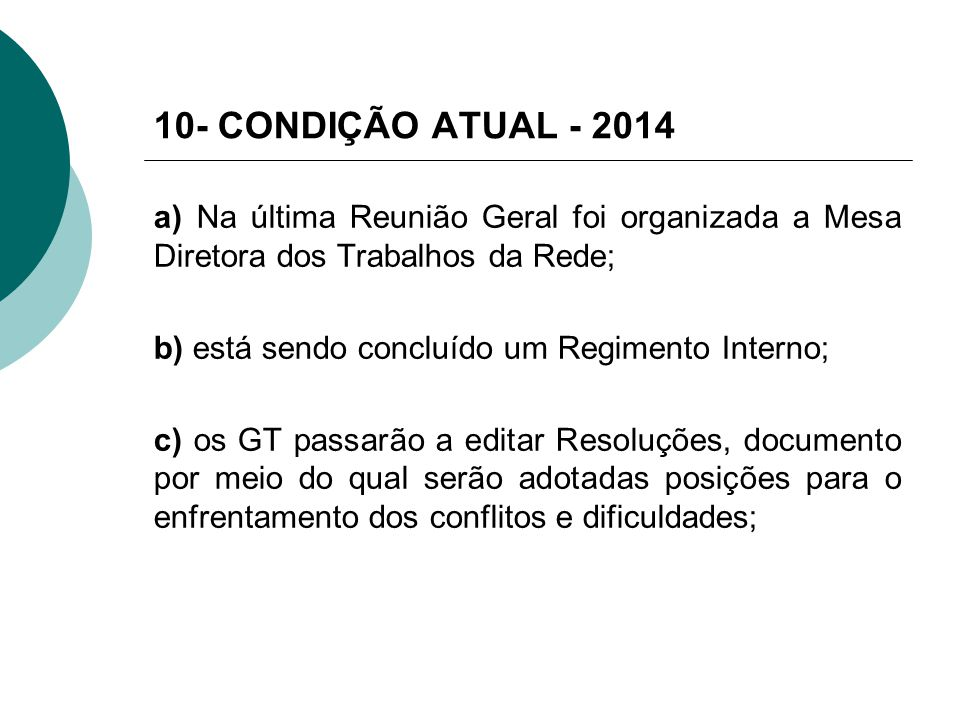 10- CONDIÇÃO ATUAL - 2014