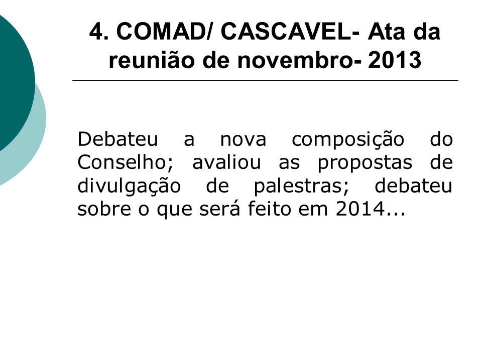 4. COMAD/ CASCAVEL- Ata da reunião de novembro- 2013