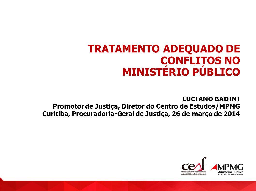 TRATAMENTO ADEQUADO DE CONFLITOS NO MINISTÉRIO PÚBLICO