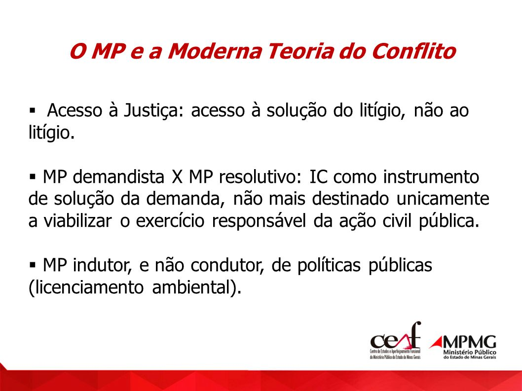 O MP e a Moderna Teoria do Conflito