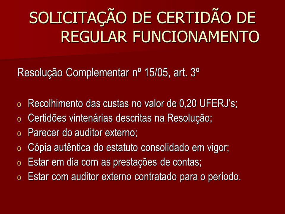 SOLICITAÇÃO DE CERTIDÃO DE REGULAR FUNCIONAMENTO
