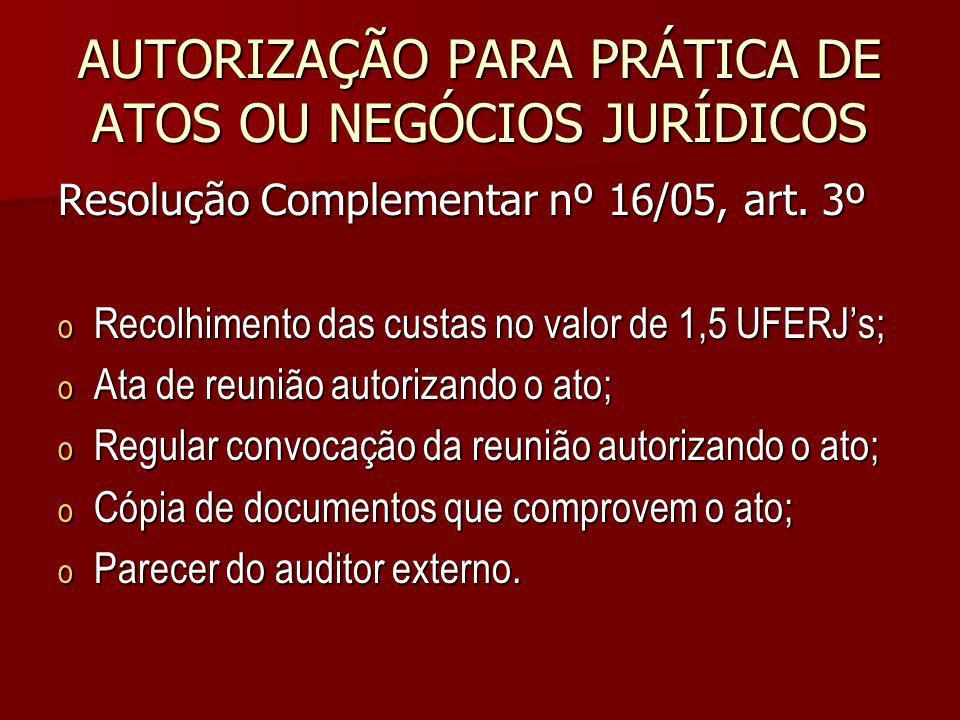 AUTORIZAÇÃO PARA PRÁTICA DE ATOS OU NEGÓCIOS JURÍDICOS