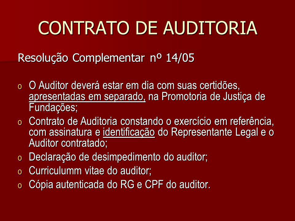 CONTRATO DE AUDITORIA Resolução Complementar nº 14/05