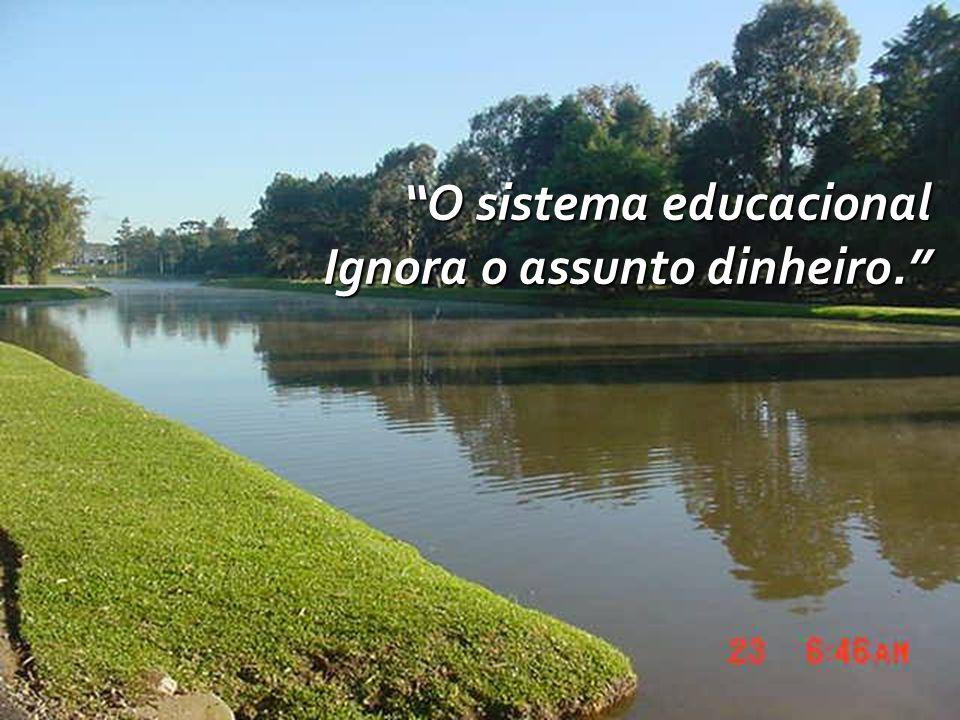 O sistema educacional