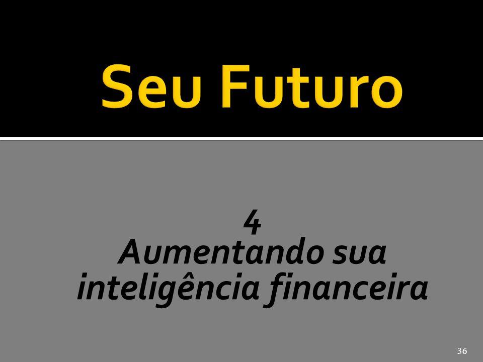 Aumentando sua inteligência financeira