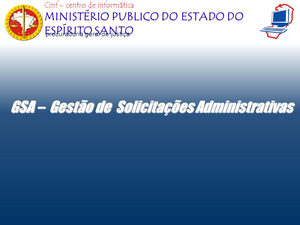 GSA – Gestão de Solicitações Administrativas
