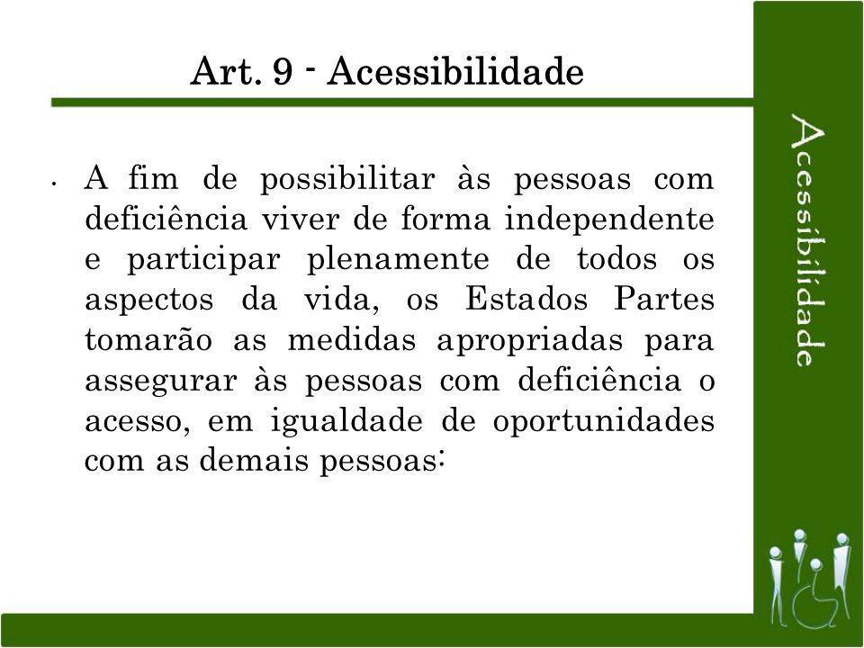 Art. 9 - Acessibilidade