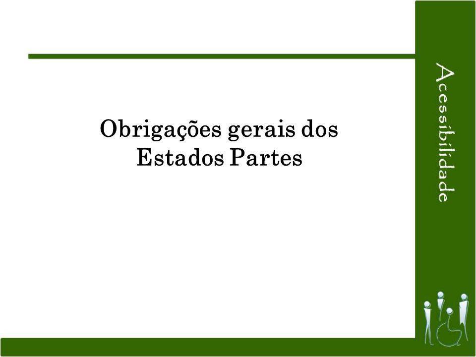 Obrigações gerais dos Estados Partes