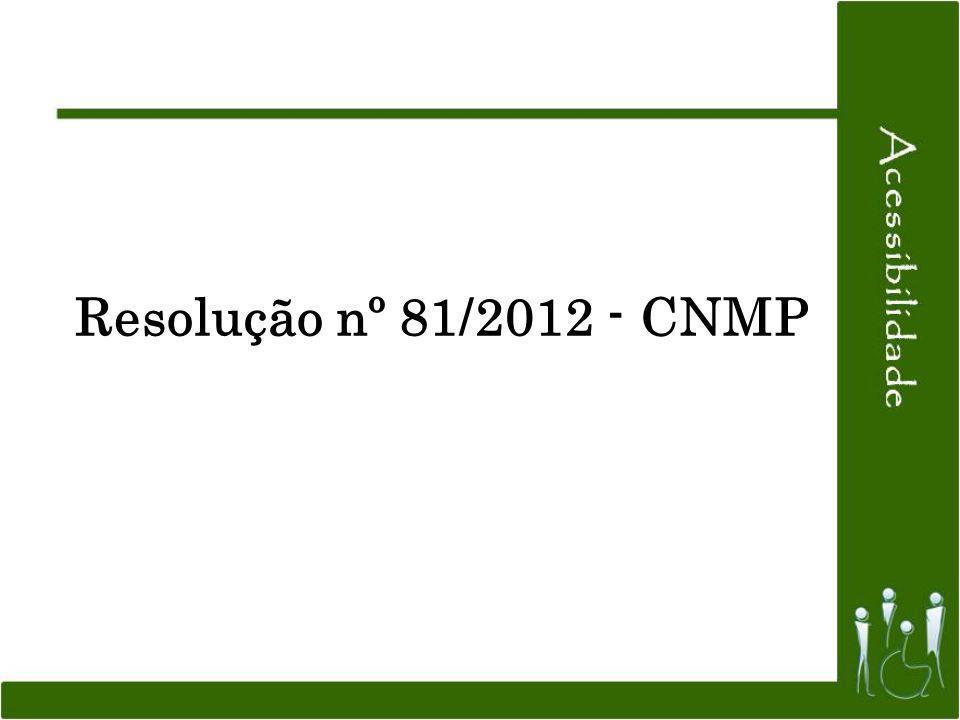 Resolução nº 81/2012 - CNMP