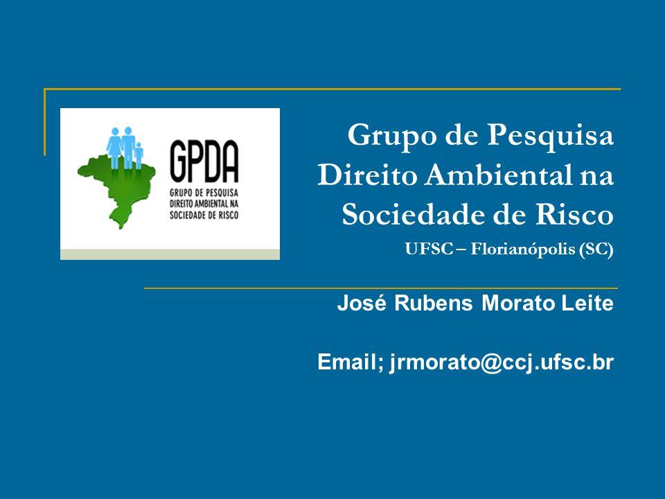 José Rubens Morato Leite Email; jrmorato@ccj.ufsc.br