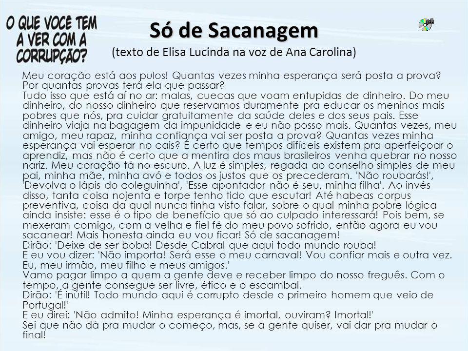 Só de Sacanagem (texto de Elisa Lucinda na voz de Ana Carolina)