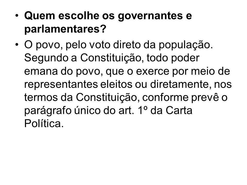 Quem escolhe os governantes e parlamentares