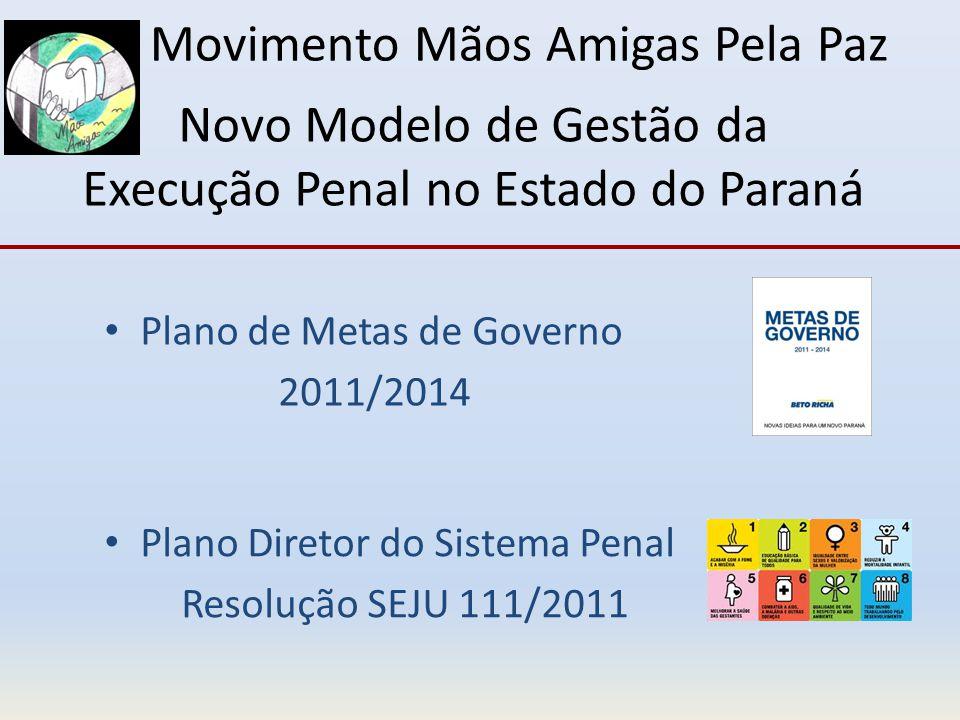 Novo Modelo de Gestão da Execução Penal no Estado do Paraná