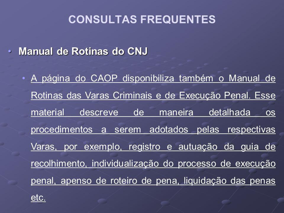 CONSULTAS FREQUENTES Manual de Rotinas do CNJ