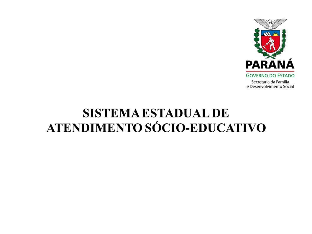 SISTEMA ESTADUAL DE ATENDIMENTO SÓCIO-EDUCATIVO