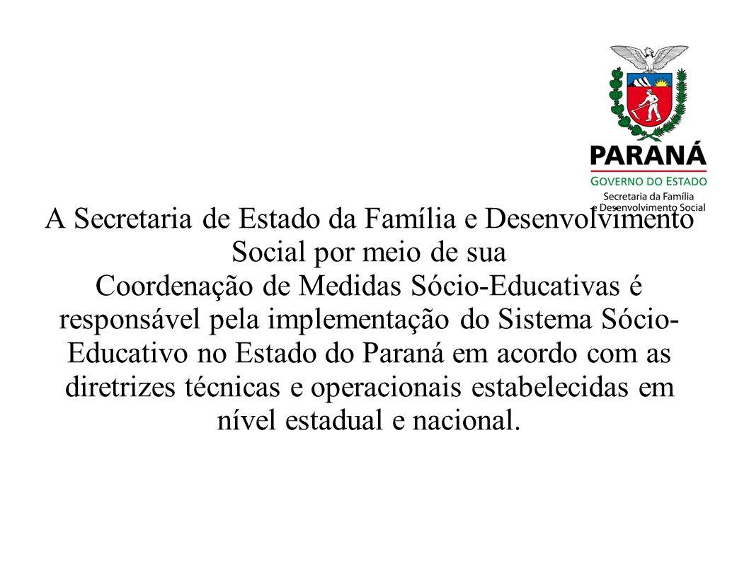 A Secretaria de Estado da Família e Desenvolvimento Social por meio de sua