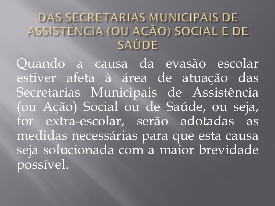 DAS SECRETARIAS MUNICIPAIS DE ASSISTÊNCIA (OU AÇÃO) SOCIAL E DE SAÚDE