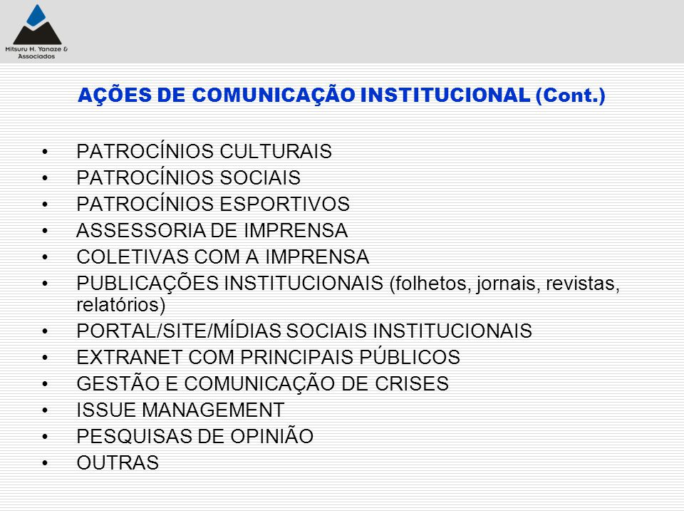 AÇÕES DE COMUNICAÇÃO INSTITUCIONAL (Cont.)
