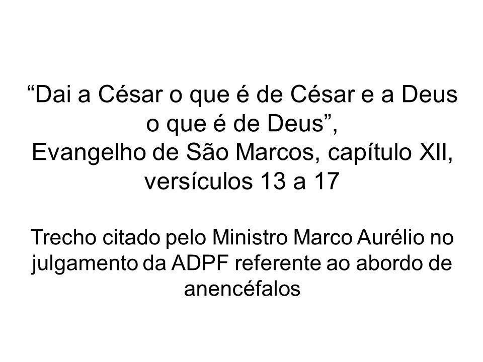 Dai a César o que é de César e a Deus o que é de Deus ,