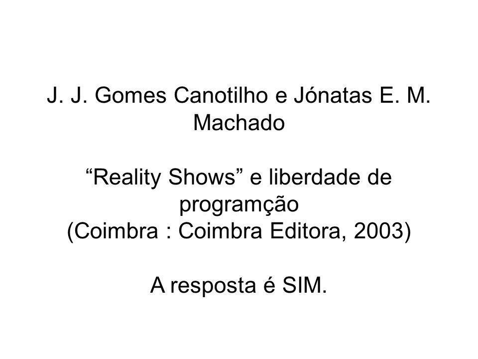 J. J. Gomes Canotilho e Jónatas E. M