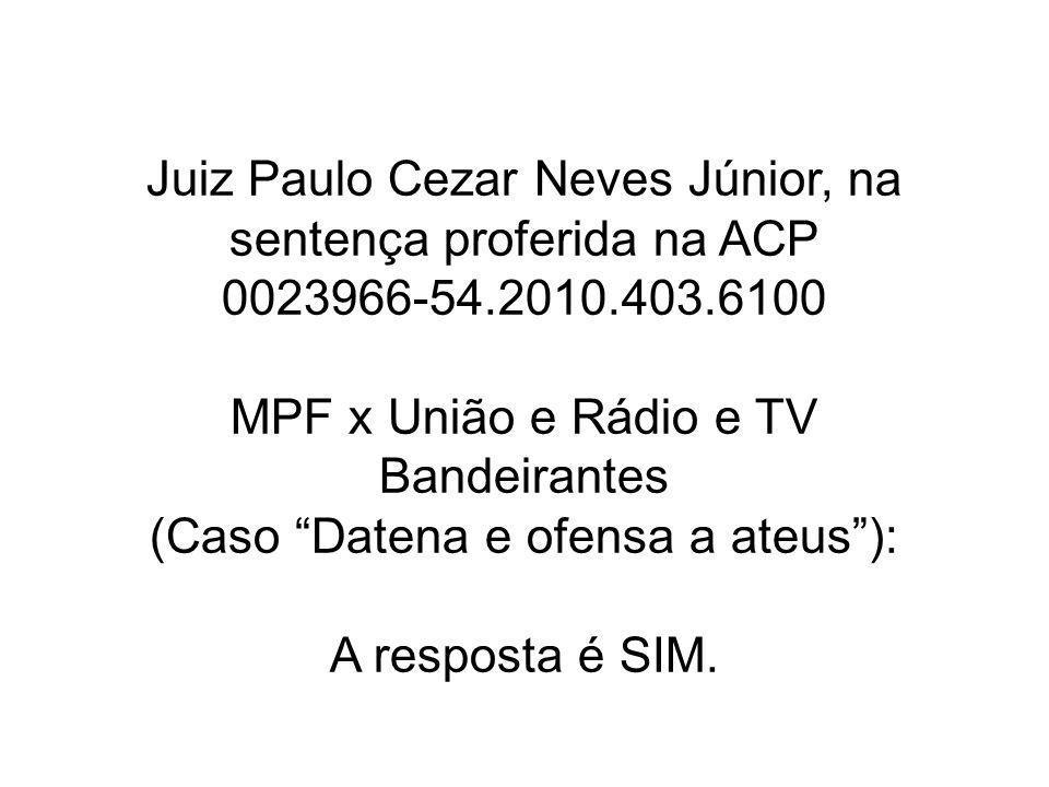 Juiz Paulo Cezar Neves Júnior, na sentença proferida na ACP 0023966-54