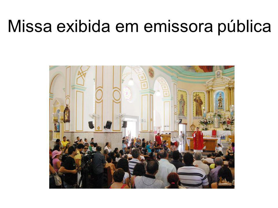 Missa exibida em emissora pública