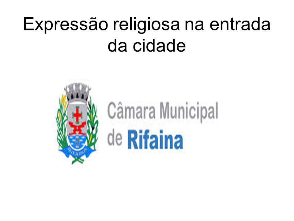 Expressão religiosa na entrada da cidade