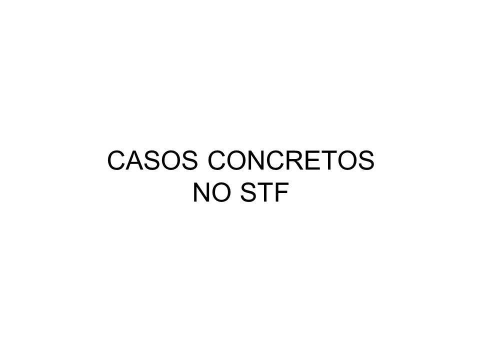 CASOS CONCRETOS NO STF 53 53