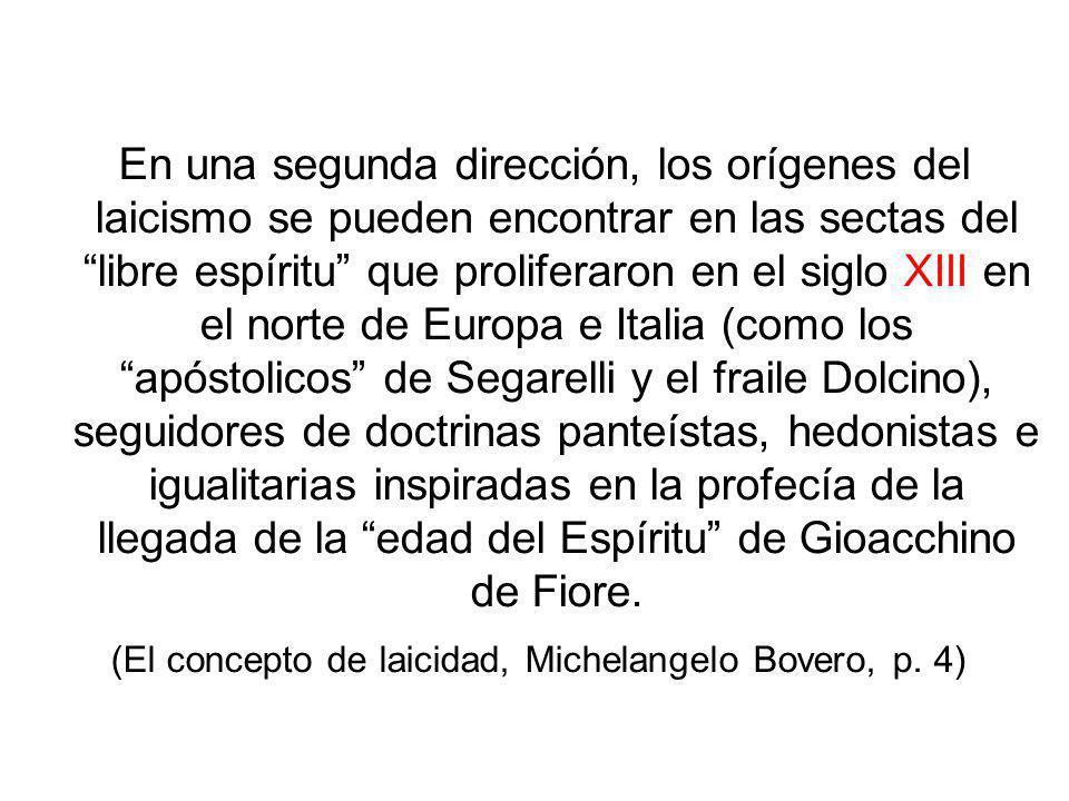 (El concepto de laicidad, Michelangelo Bovero, p. 4)