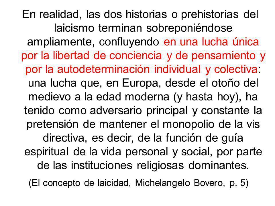 (El concepto de laicidad, Michelangelo Bovero, p. 5)