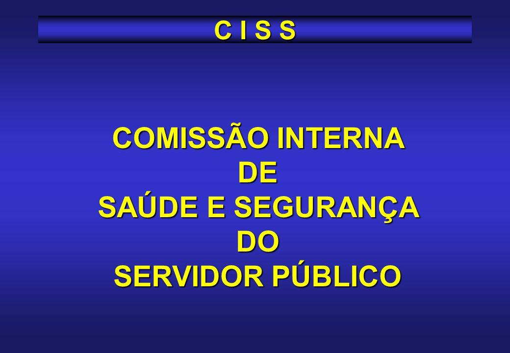 COMISSÃO INTERNA DE SAÚDE E SEGURANÇA DO SERVIDOR PÚBLICO