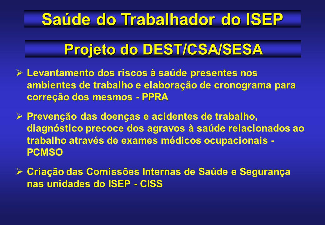 Projeto do DEST/CSA/SESA