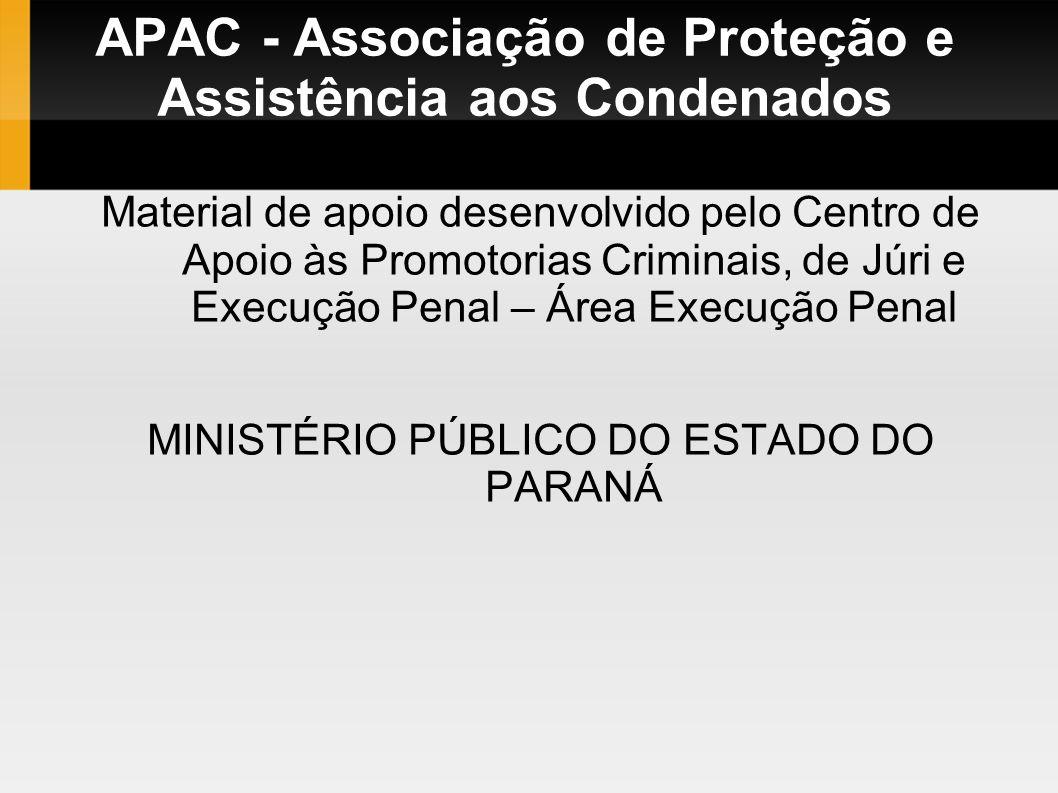 APAC - Associação de Proteção e Assistência aos Condenados