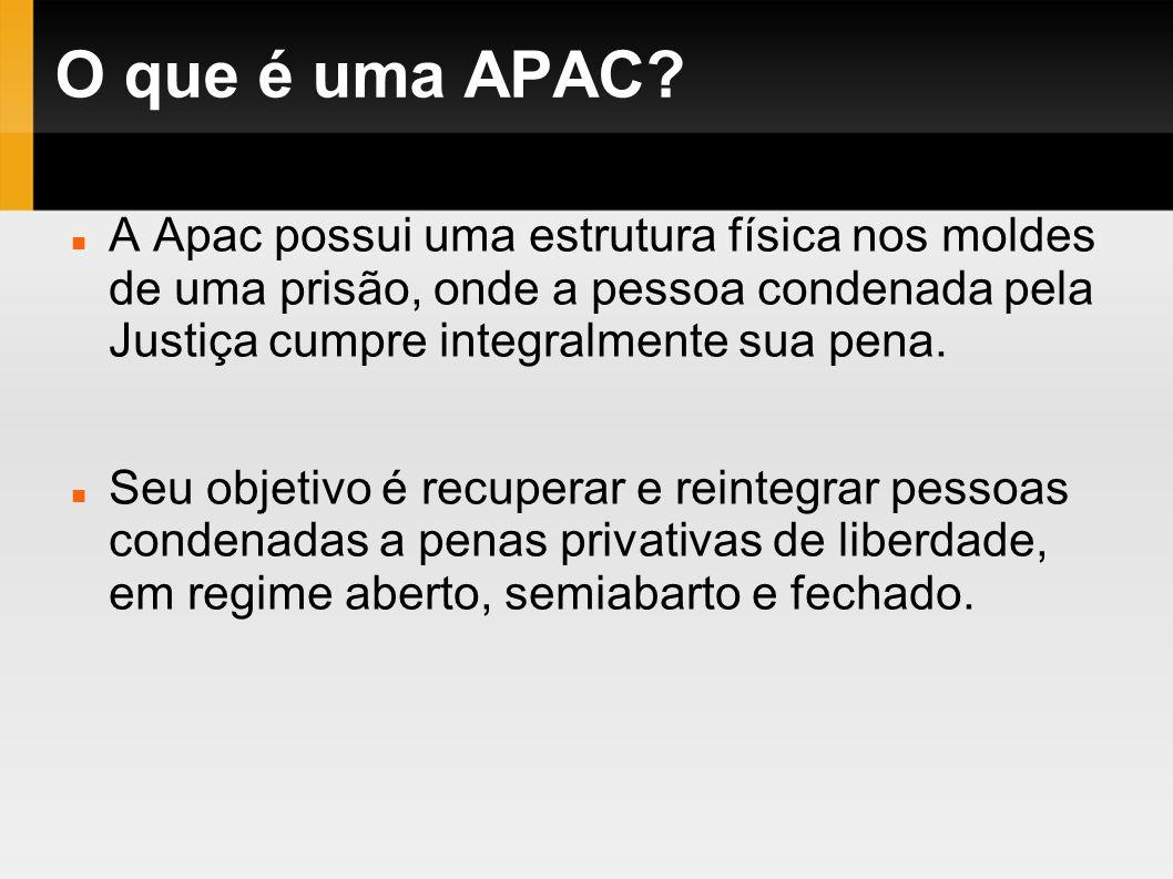 O que é uma APAC A Apac possui uma estrutura física nos moldes de uma prisão, onde a pessoa condenada pela Justiça cumpre integralmente sua pena.
