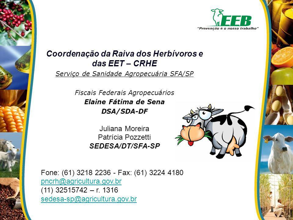 Coordenação da Raiva dos Herbívoros e das EET – CRHE