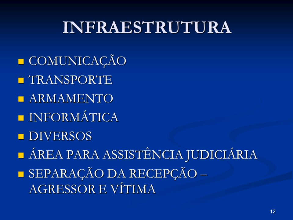 INFRAESTRUTURA COMUNICAÇÃO TRANSPORTE ARMAMENTO INFORMÁTICA DIVERSOS