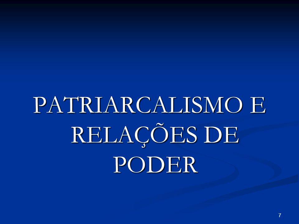 PATRIARCALISMO E RELAÇÕES DE PODER