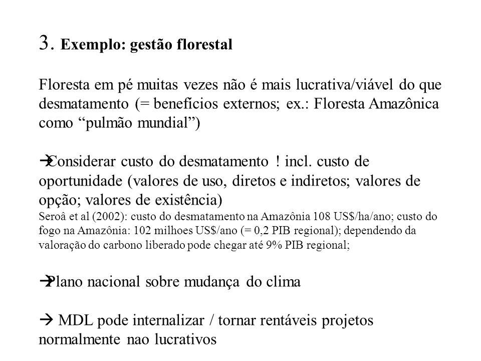 3. Exemplo: gestão florestal