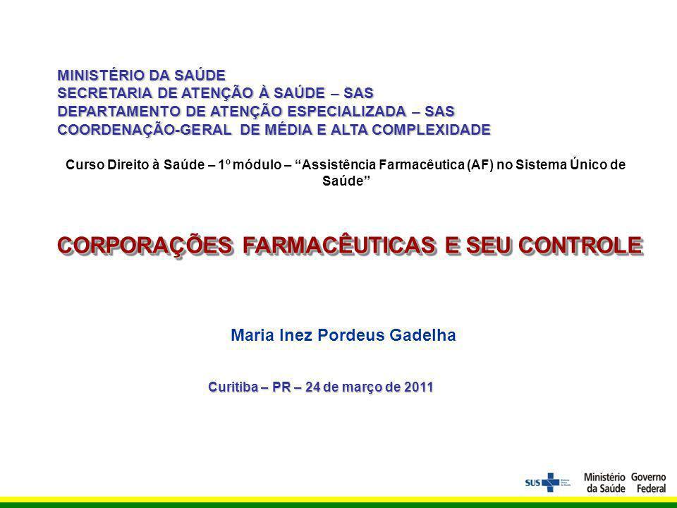 CORPORAÇÕES FARMACÊUTICAS E SEU CONTROLE Maria Inez Pordeus Gadelha