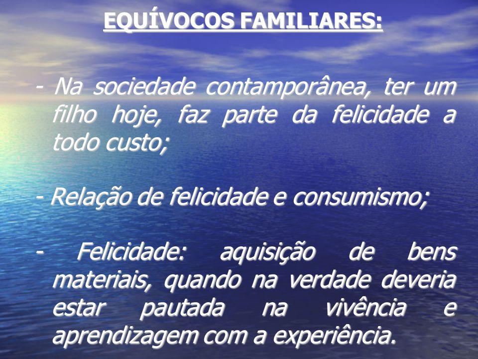 EQUÍVOCOS FAMILIARES: