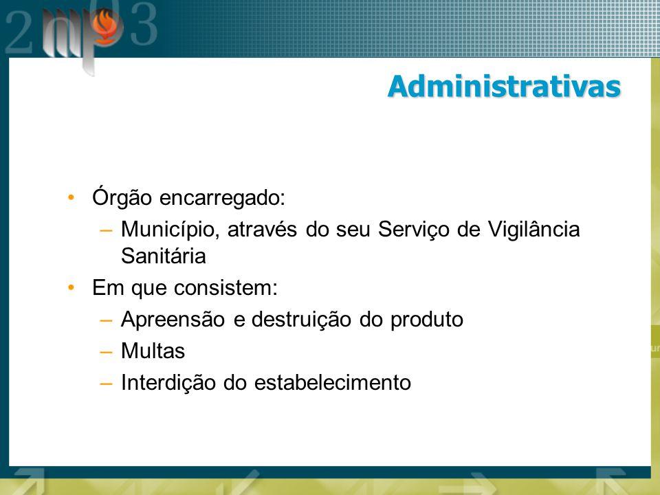 Administrativas Órgão encarregado: