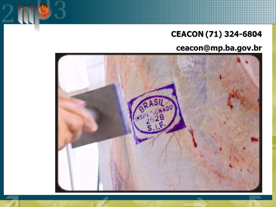 CEACON (71) 324-6804 ceacon@mp.ba.gov.br