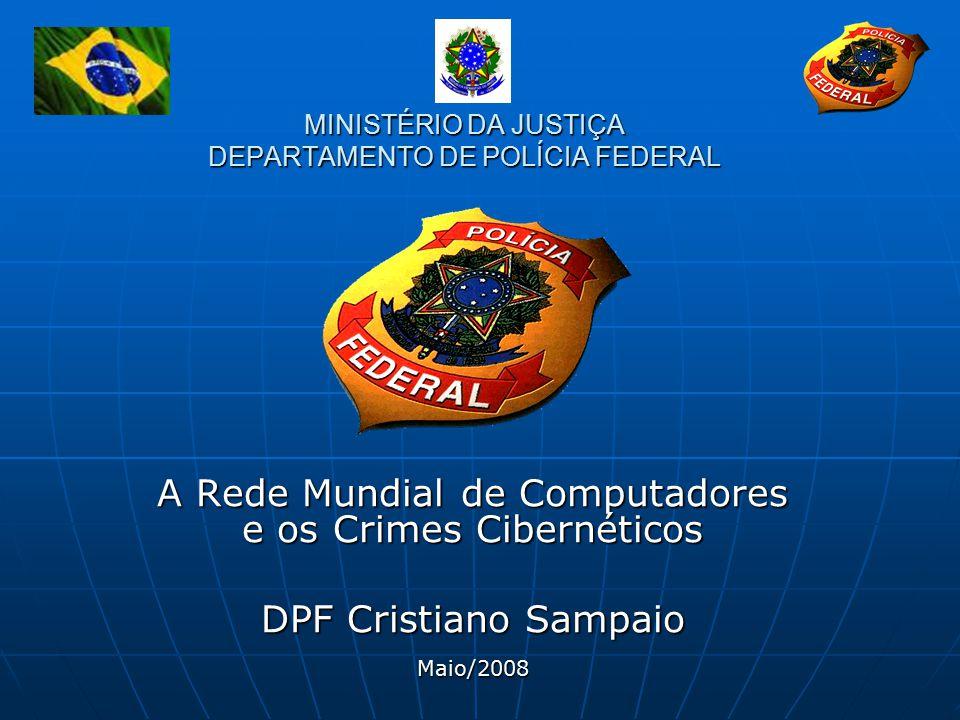 MINISTÉRIO DA JUSTIÇA DEPARTAMENTO DE POLÍCIA FEDERAL