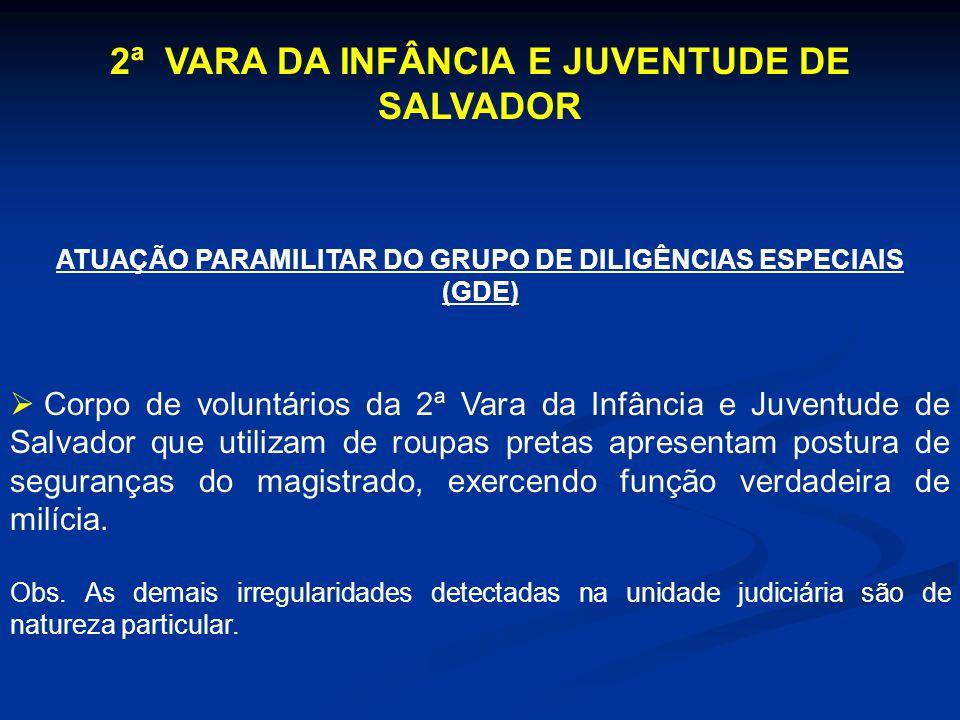 2ª VARA DA INFÂNCIA E JUVENTUDE DE SALVADOR
