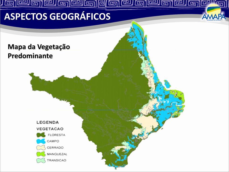 ASPECTOS GEOGRÁFICOS Mapa da Vegetação Predominante