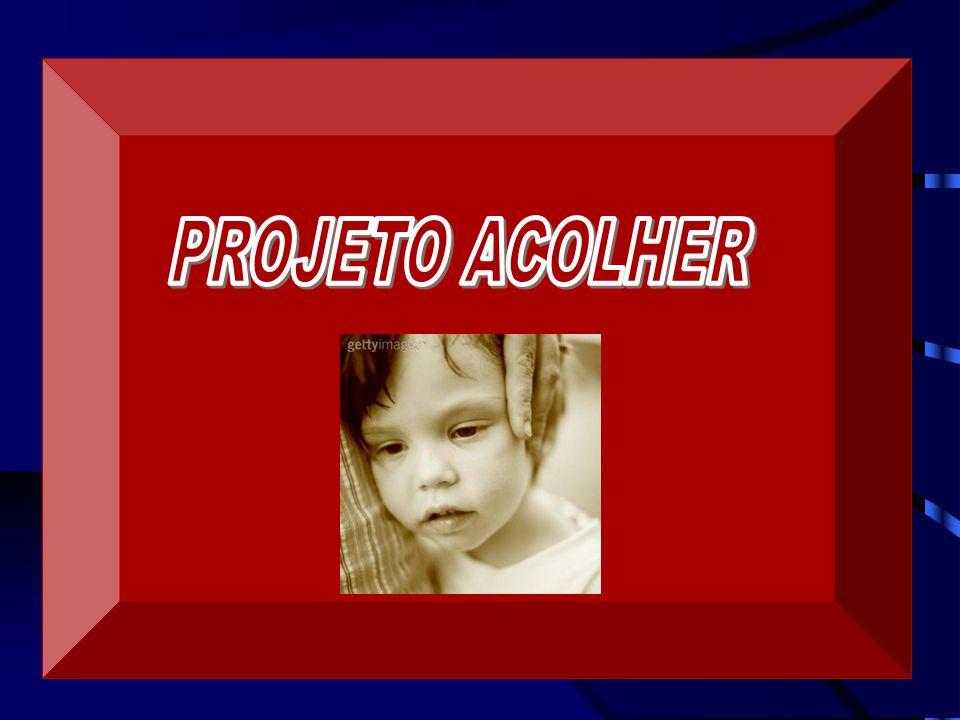 PROJETO ACOLHER