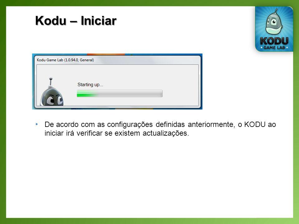 Kodu – Iniciar De acordo com as configurações definidas anteriormente, o KODU ao iniciar irá verificar se existem actualizações.