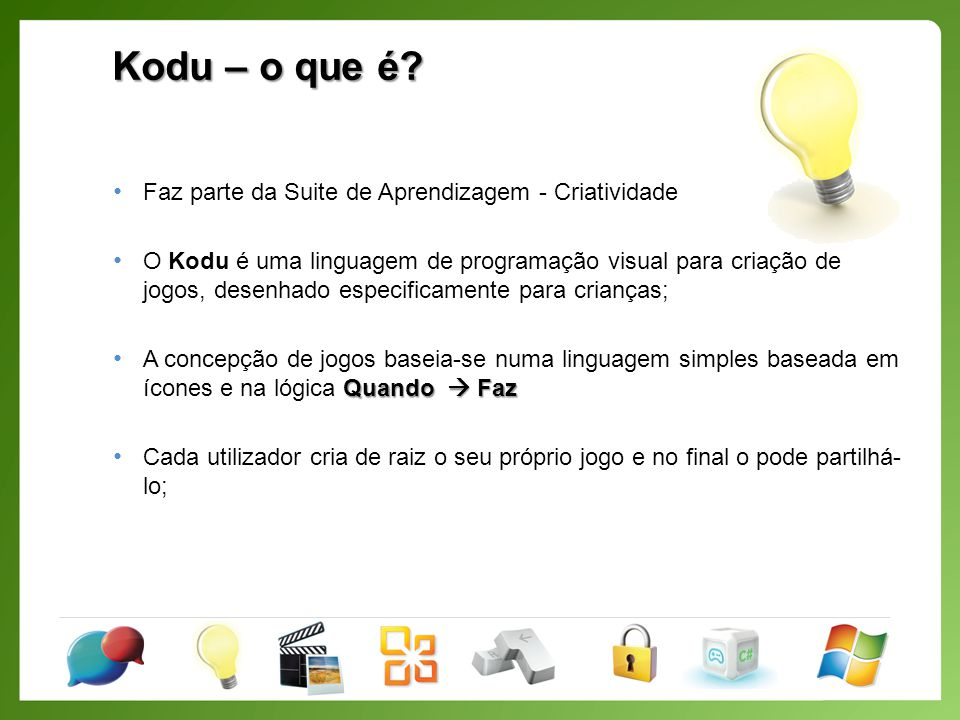 Kodu – o que é Faz parte da Suite de Aprendizagem - Criatividade