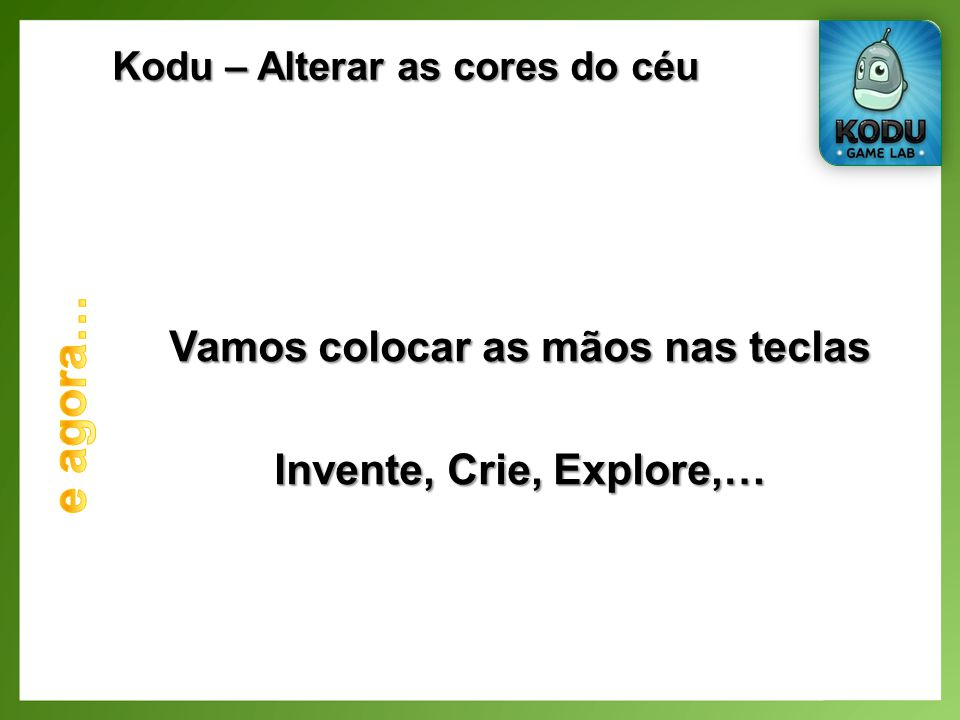 Kodu – Alterar as cores do céu