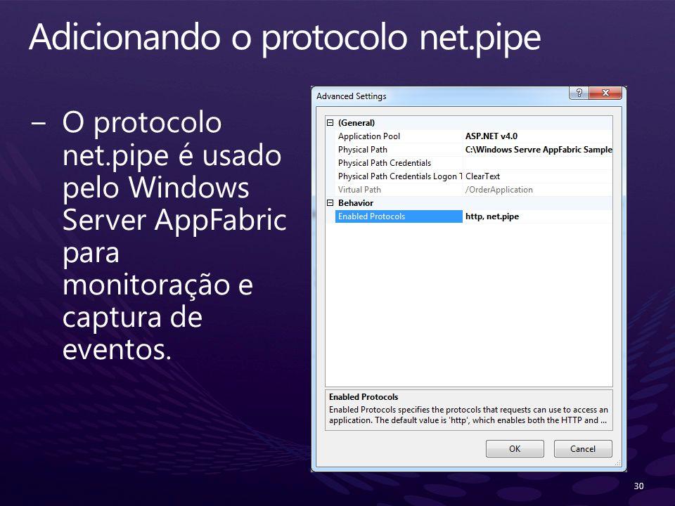 Adicionando o protocolo net.pipe